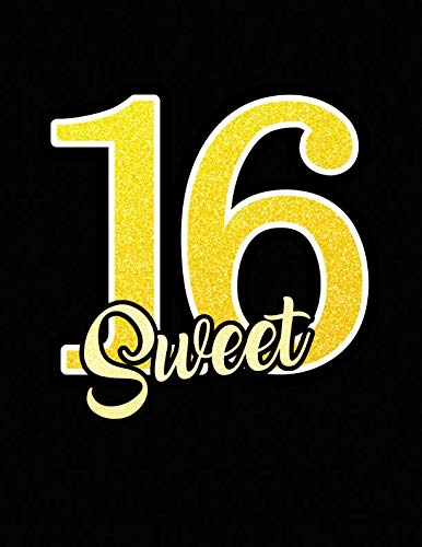 Sweet 16 Notebook for Teens Girls Birthday. Blank Lined Notebook Journal Planner -