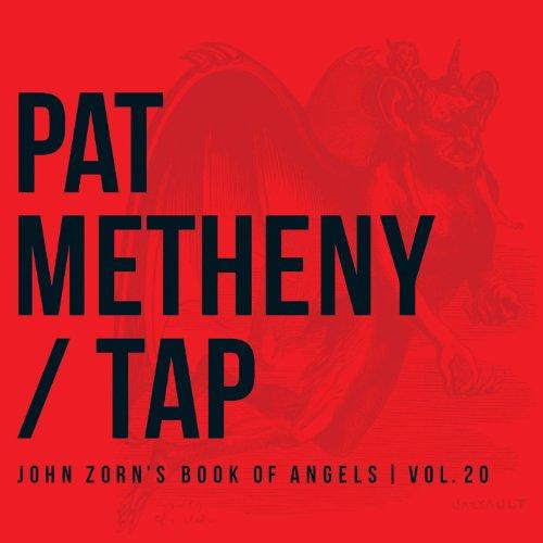John Zorn Pat Metheny-Tap Book of Angels Volume 20-(TZ8307)-CD-FLAC-2013-CUSTODES Download