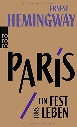 paris-ein-fest-frs-leben-a-moveable-feast-die-urfassung