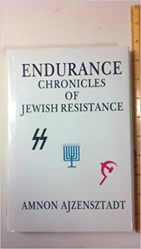 Book Endurance: Chronicles of Jewish Resistance