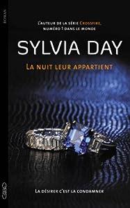 vignette de 'La Nuit leur appartient n° 2<br /> La désirer c'est la condamner (Sylvia Day)'