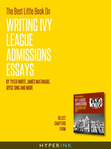 Amazoncom The Best Little Book On Writing Ivy League Admissions  The Best Little Book On Writing Ivy League Admissions Essays By Ding  Joyce