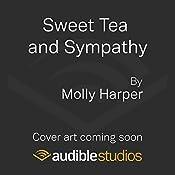 Sweet Tea and Sympathy | Molly Harper