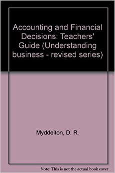 Book Accounting and Financial Decisions: Teachers' Guide (Understanding business - revised series)