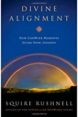 Divine Alignment by SQuire Rushnell (2012-07-03) Hardcover