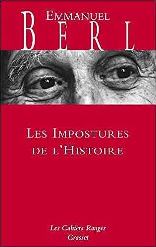 Les impostures de l'histoire - Emmanuel Berl