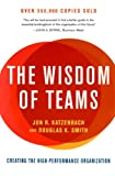 Wisdom of Teams, Jon R. Katzenbach and Douglas K. Smith, 0060522003