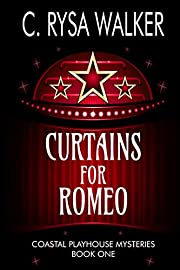 Curtains for Romeo: Coastal Playhouse Mysteries Book One