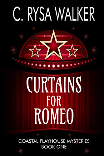 Curtains for Romeo: Coastal Playhouse Mysteries Book One (Curtain Play)