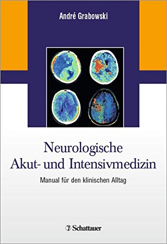 Neurologische Akut- und Intensivmedizin: Manual für den klinischen Alltag