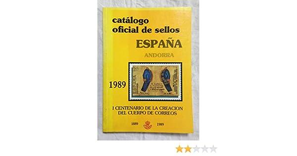 CATÁLOGO OFICIAL DE SELLOS ESPAÑA ANDORRA 1989 I CENTENARIO DE LA CREACIÓN DEL CUERPO DE CORREOS 1889-1989: Amazon.es: Palencia, Alonso de; López de Toro, José (Traducción): Libros