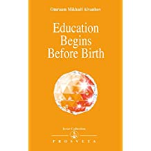 Education Begins Before Birth (Izvor Collection)