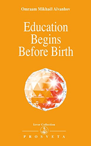 Education Begins Before Birth (Izvor Collection)