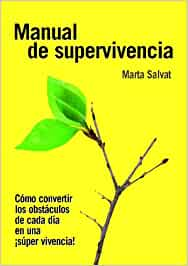 Manual de Supervivencia: Amazon.es: Marta Salvat: Libros