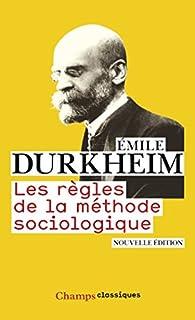 Les règles de la méthode sociologique, Durkheim, Émile