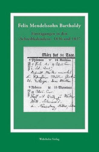 Eintragungen in den 'Schreibkalendern' 1836 und 1837 (Mendelssohn-Studien Sonderband)