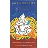 The Turquoise Bee: The Lovesongs of the Sixth Dalai Lama
