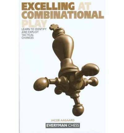 Download Excelling at Combinational PLA (Everyman Chess) (Paperback) - Common pdf epub