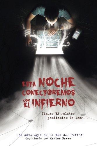 Download Esta noche conectaremos con el infierno (Spanish Edition) pdf