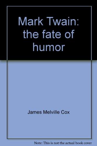 Mark Twain: the fate of humor