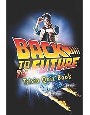 Back to the Future: Trivia Quiz Book