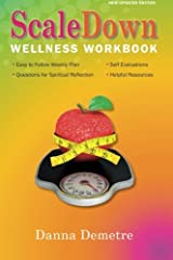 Scale Down Wellness Workbook Paperback