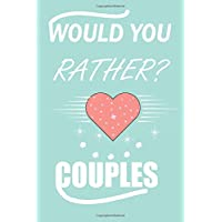 Would you rather? couples: games for adult naughty couples challenge edition, it's a great anniversary gift for a…