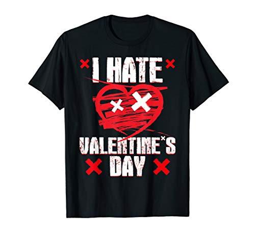 I Hate Valentines Day Anti-Valentine's Day T-Shirt