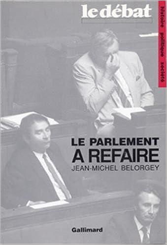 Le parlement a refaire