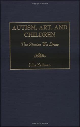 Autism, Art, and Children: The Stories We Draw