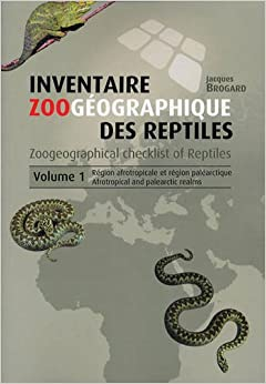 Book Zoogeographical Checklist of Reptiles: Afrotropical and Palearctic Realms: Afrotropical and Palearctic Realms v. 1