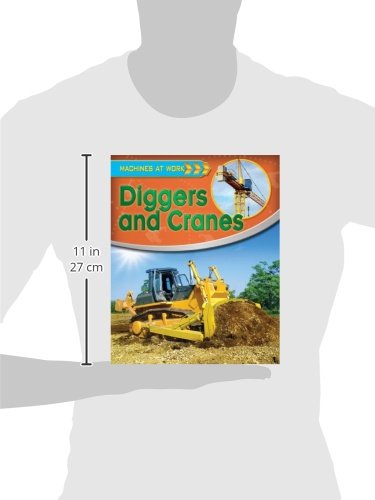Diggers and Cranes (Machines at Work (Crabtree Library))