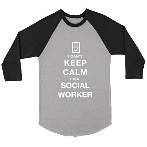 NERKY TEE I Can't Keep Calm I'm A Social Worker - Unisex 3/4 Sleeve Raglan (Worker Womens Raglan)