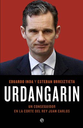 Descargar Libro Urdangarín Eduardo Inda