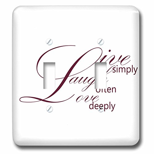 3dRose LLC lsp_79138_2 Live Simply, Laugh Often, Love Deeply- Inspirational Words Double Toggle Switch by 3dRose