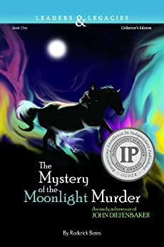 The Mystery of the Moonlight Murder: (Leaders & Legacies Book 1) by [Benns, Roderick]