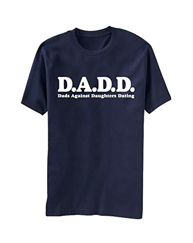 D.A.D.D. Dads Against Daughters Dating T-Shirt