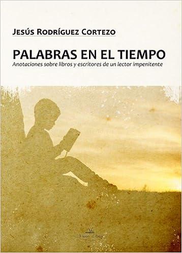 Amazon.com: Palabras en el tiempo (Spanish Edition ...