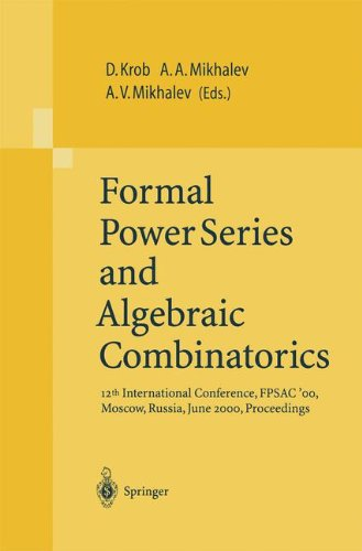 Download Formal Power Series and Algebraic Combinatorics: 12th International Conference, FPSAC'00, Moscow, Russia, June 2000, Proceedings pdf