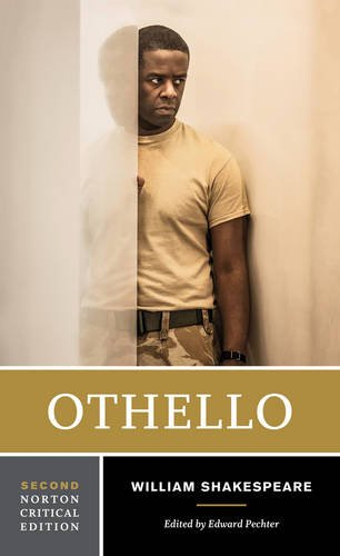 Othello (Second Edition)  (Norton Critical Editions) (Best Of Edward Norton)