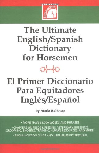 The Ultimate English/Spanish Dictionary for Horsemen/E (Spanish Edition) by Hyperion EA