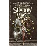 Shadow Magic, Patricia C. Wrede, 0441760139