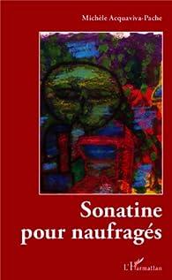 Sonatine pour naufragés par Michèle Acquaviva-Pache
