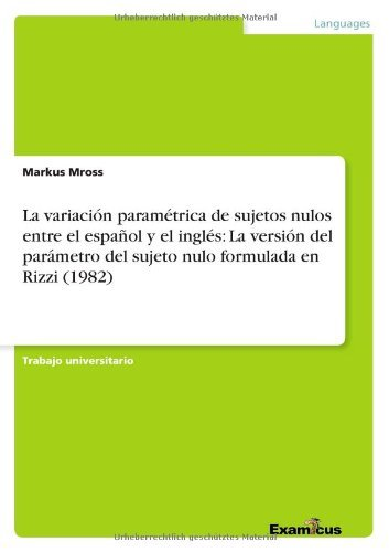 La variación paramétrica de sujetos nulos entre el español y el inglés: La versión del