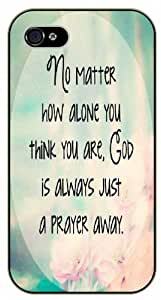 No matter how alone you think you are, God is always just a prayer away - Bible verse iPhone 5C black plastic case