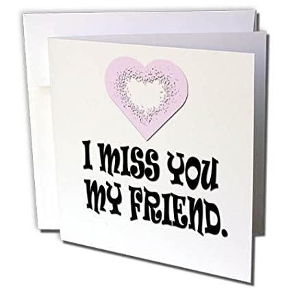 Amazon 3drose rinapiro miss you sayings i miss you my friend 3drose rinapiro miss you sayings i miss you my friend 6 greeting cards m4hsunfo