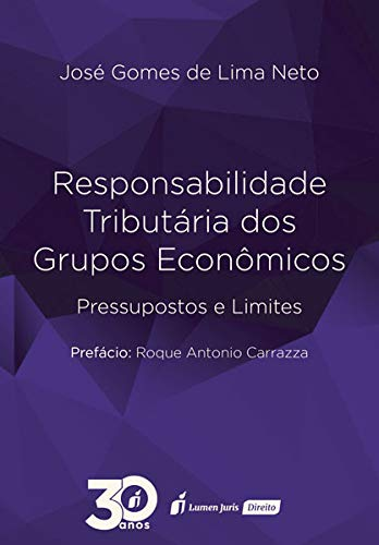 Responsabilidade Tributária dos Grupos Econômicos