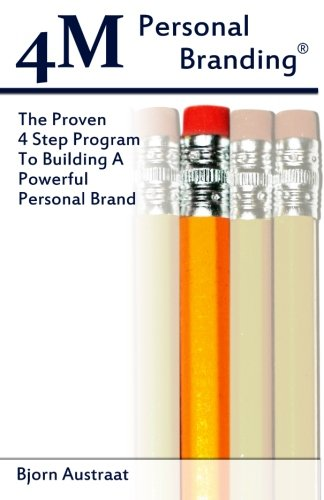 Read Online 4M Personal Branding: The Proven 4 Step Program To Building A Powerful Personal Brand pdf epub