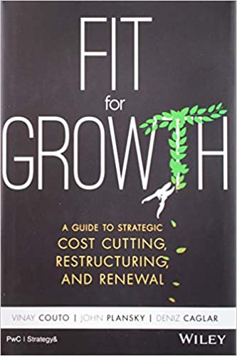 Amazon com: Fit for Growth: A Guide to Strategic Cost
