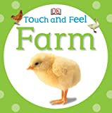 Touch and Feel Farm, Dorling Kindersley Publishing Staff, 0756689899